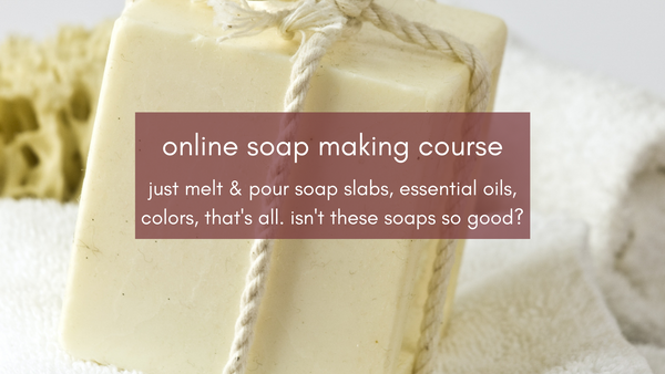 online soapmaking class. have you also taken this class?