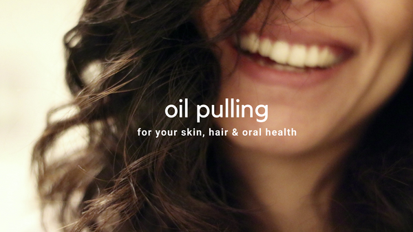 oil pulling for glowing skin & hair.