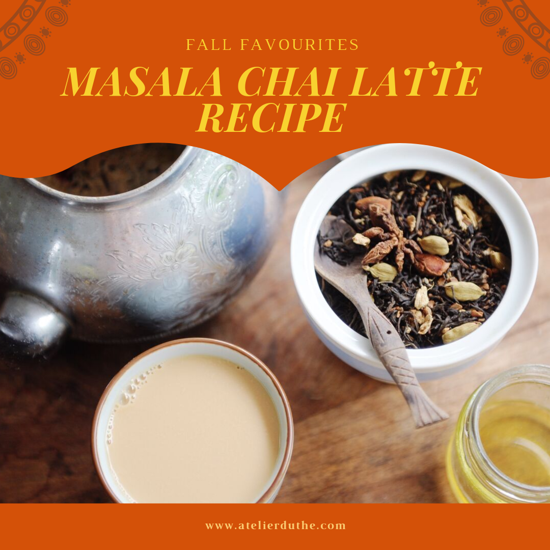 TEA RECIPE - Masala Chai Latte