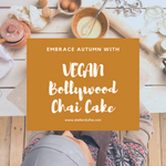VEGAN Bollywood Chai Cake Recipe