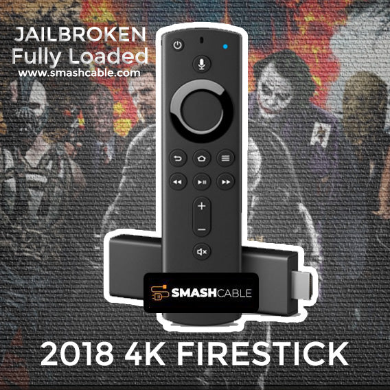 NEW 2018 Jailbroken Amazon Firestick 4K - Fully Loaded Kodi and More! - smashcable