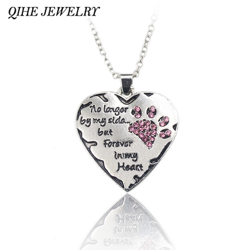"Dog Lover Necklace ""No longer by my side but forever in my heart"""