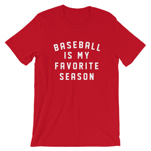 Baseball is My Favorite Season Shirt | Spring Training Shirt | Baseball Mom Shirt | Little League Shirt | Sports Shirt