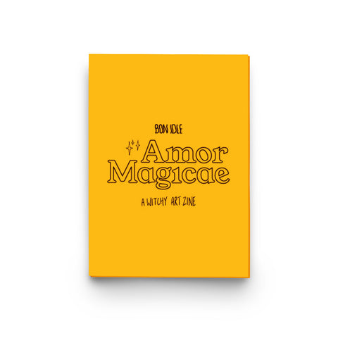 Amor Magicae - A Witchy Art Zine - By Bon Idle (Mitch Proctor)