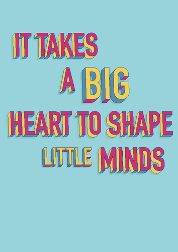 Big Heart Little Minds - teacher gift print