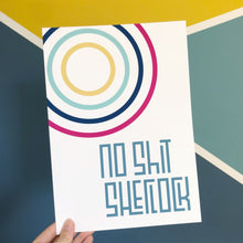 Load image into Gallery viewer, NO SH*T SHERLOCK - Playful lines A4/A3 print