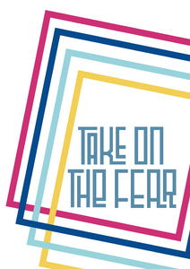TAKE ON THE FEAR - Playful lines A4/A3 print