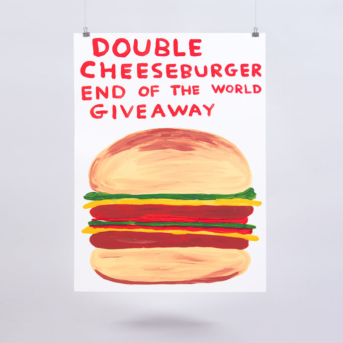 """Double Cheeseburger End of the World Giveaway"" Screenprint"