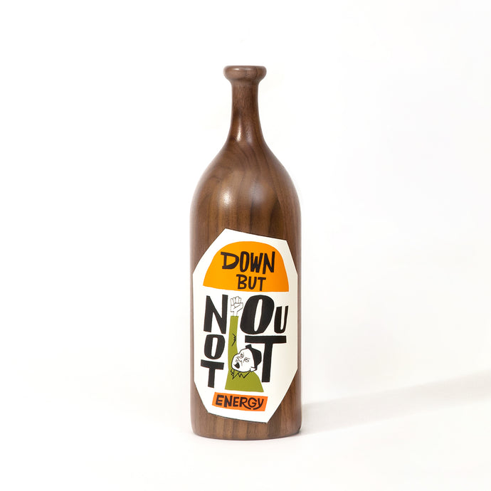 """DOWN BUT NOT OUT"" Wood Bottle, 2020"