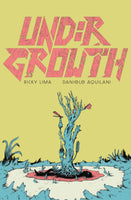 Undergrowth Book 1