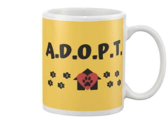 A.D.O.P.T. mug - pet fetchers shop