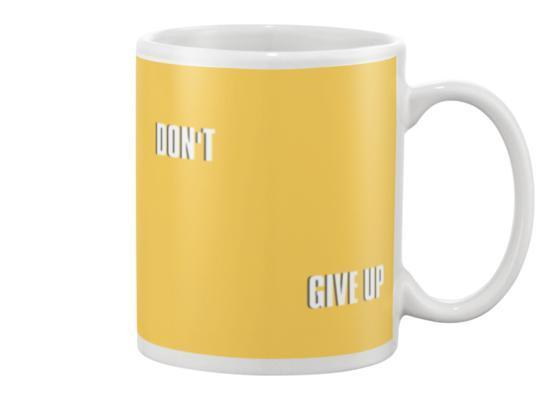 don't give up mug - pet fetchers shop