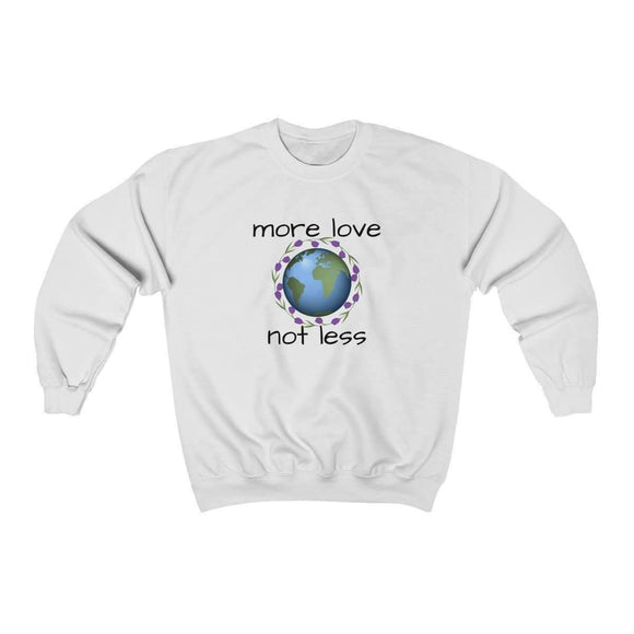 more love not less sweatshirt - pet fetchers shop