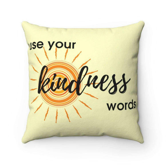 use your kindness words pillow - pet fetchers shop