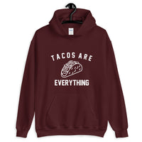 Tacos Are Everything Tacos Lover Unisex Pullover Hoodie - Geeks Pride