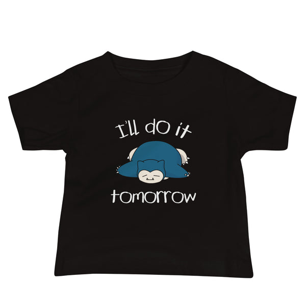 I'll Do It Tomorrow Snorlax Baby Jersey Short Sleeve Tee - Geeks Pride