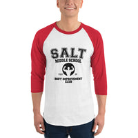 Salt Middle School Body Improvement Club 3/4 sleeve raglan shirt - Geeks Pride
