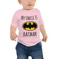 My Uncle Is Batman B Baby Jersey Short Sleeve Tee - Geeks Pride