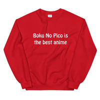 Boku No Pico is the best anime Unisex Sweatshirt
