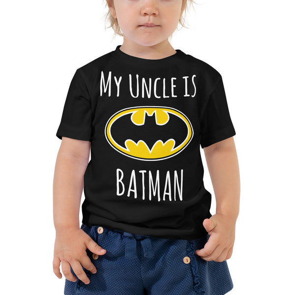 My Uncle Is Batman W Toddler Short Sleeve Tee - Geeks Pride