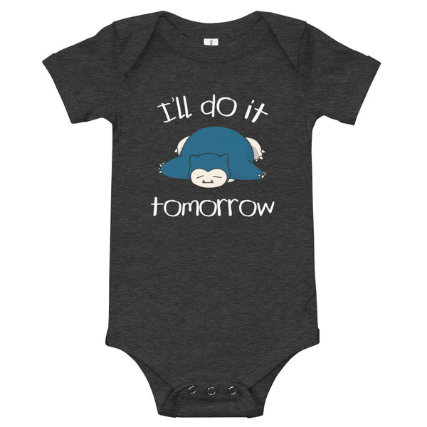 I'll Do It Tomorrow Snorlax Baby Jersey One Piece Onesie - Geeks Pride