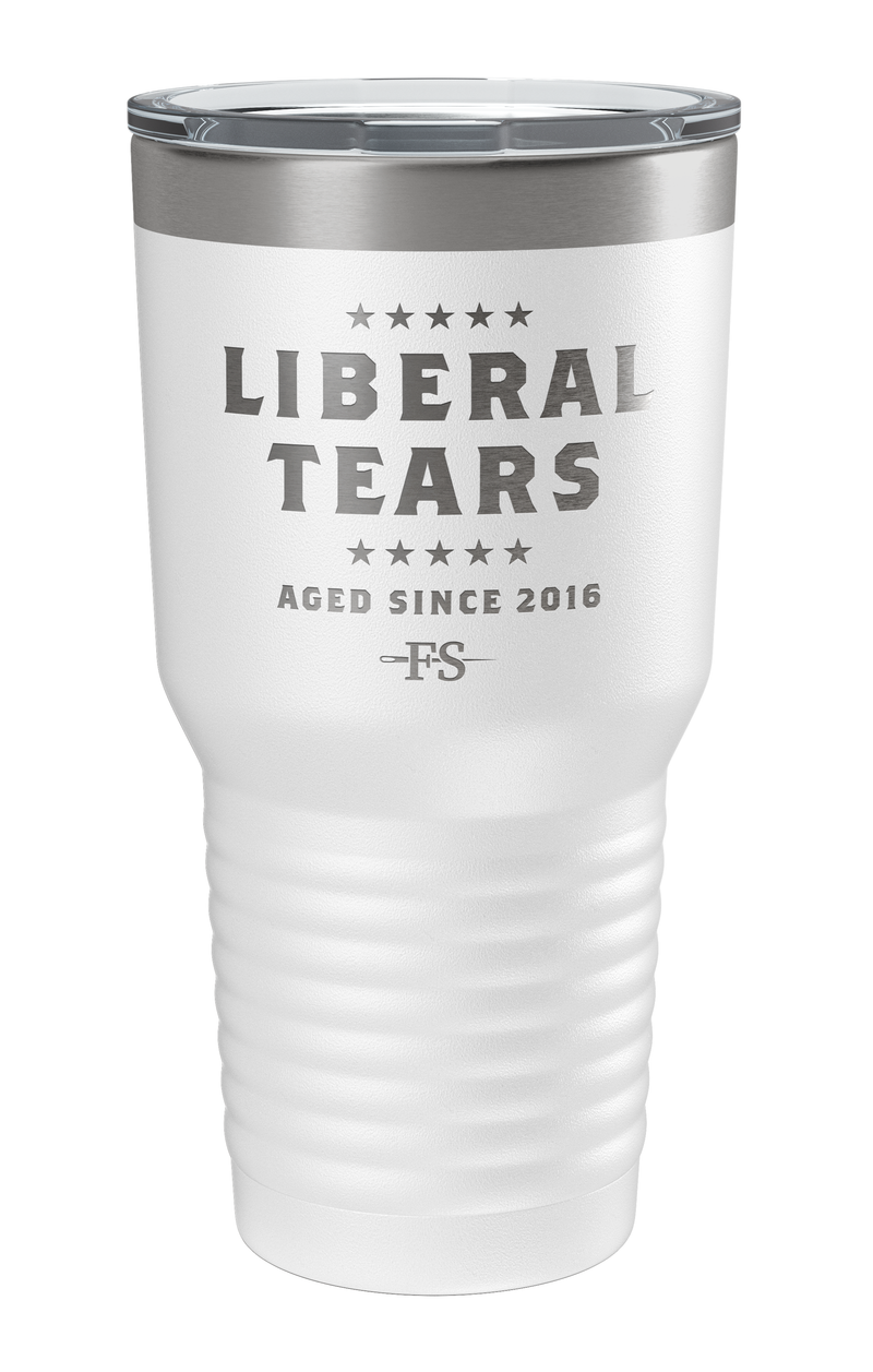 Liberal Tears aged since Laser Etched Tumbler