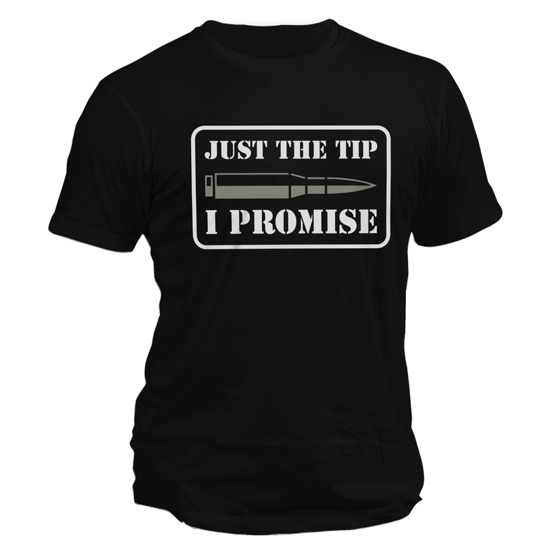 Just The Tip, I Promise v2 Tee