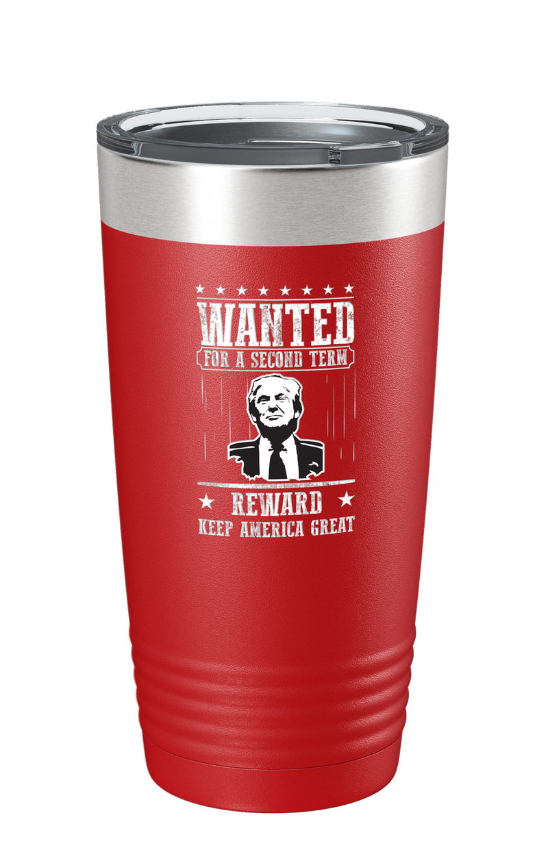 Trump Wanted For A Second Term Reward Keep America Great Color Printed Tumbler
