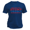 Can't Stump Trump Tee