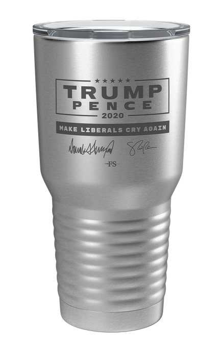 Trump/Pence Signature Edition Make Liberals Cry Again Laser Etched Tumbler (Stainless)