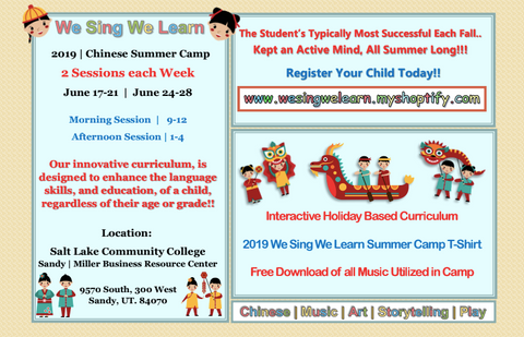 "2019 We Sing We Learn Chinese ""Pinyin"" Summer Camp"