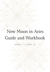 APRIL NEW MOON GUIDE AND WORKBOOK
