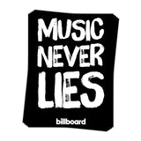 Music Never Lies - Sticker