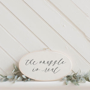 The Snuggle Is Real Faux Embroidery Hoop