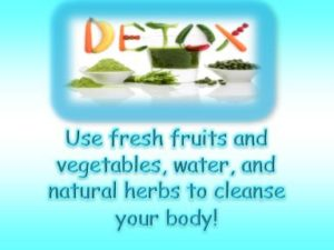 The Best Way to Detoxify Your Body