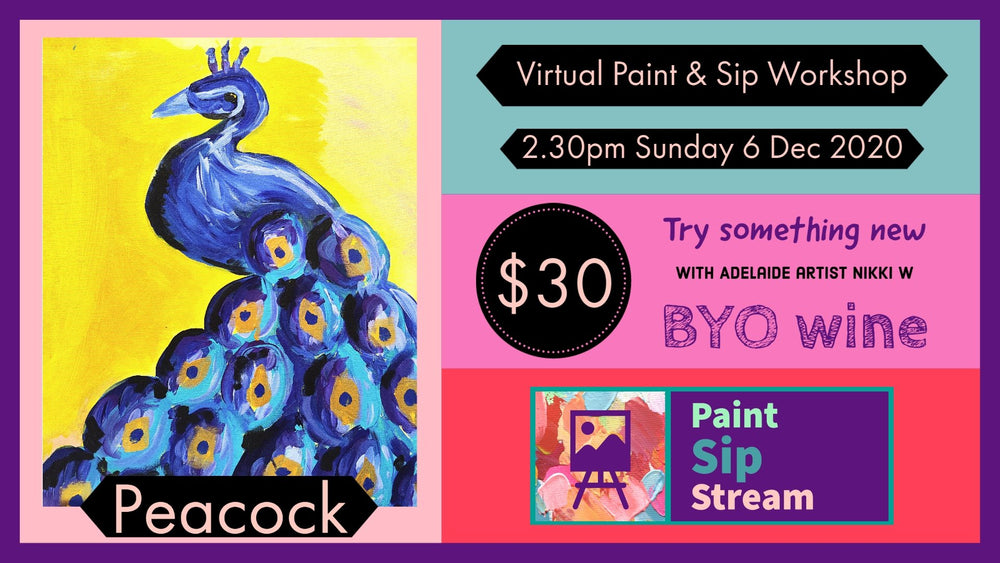 Load image into Gallery viewer, Virtual Paint and Sip - Peacock - 2.30pm Sunday 6 December 2020 - Art by Nikki W