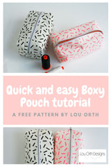 Quick and easy boxy pouch tutorial by Lou Orth