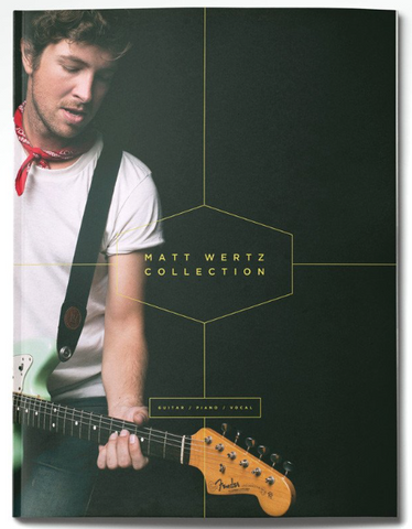Matt Wertz Collection Songbook (Digital)
