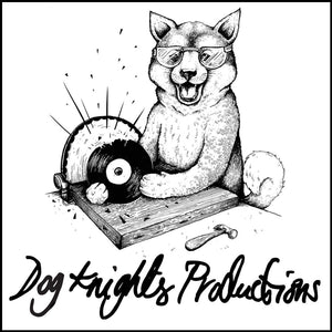 DOG KNIGHTS PRODUCTIONS VINYL