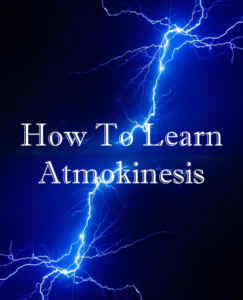 How to learn Atmokinesis