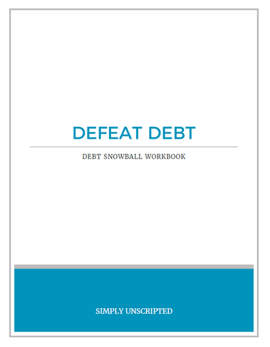 Defeat Debt: Debt Snowball Workbook