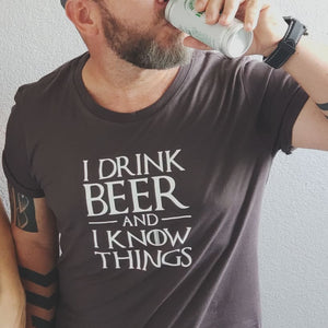 I Drink Beer and I Know Things - Tyrion GoT T-shirt