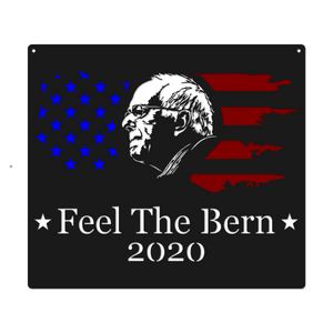 Bernie Sanders 2020 | Feel The Bern | President Campaign Metal Sign