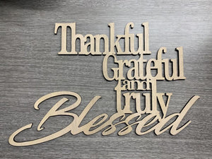 Thankful Grateful Truly Blessed Wall Sign