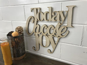 Today I Choose Joy Wood Wall Art