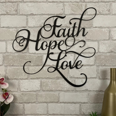 Faith Hope Love Metal Art Sign