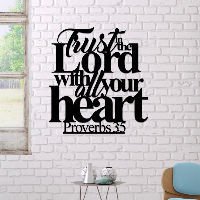 Proverbs 3:5, Trust In The Lord Metal Art Scripture Sign