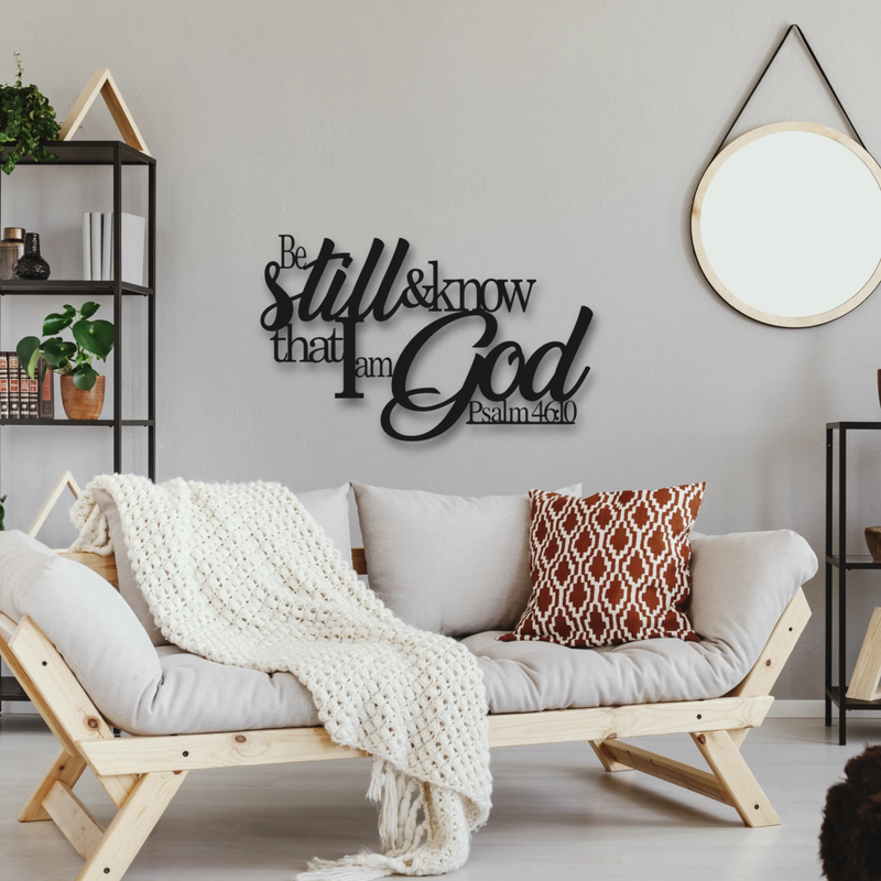 Psalm 46:10 Metal Sign - Be Still and Know That I am God | Metal Bible Verse Sign | Scripture Metal Wall Art