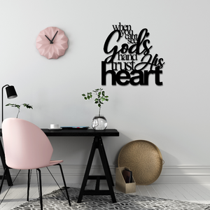 When You Can't See God's Hand, Trust His Heart Christian Metal Wall Art