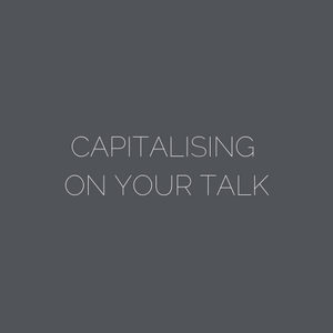 ARNA Keynotes Module 10: CAPITALISING ON YOUR TALK